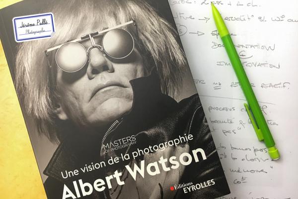 Livre «Une vision de la photographie» d'Albert Watson aux éditions Eyrolles.