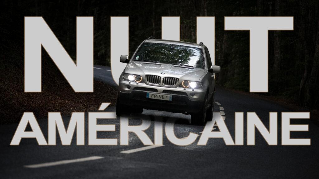 Nuit américaine réglages
